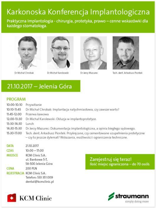 KCM Clinic & Straumann -  Karkonoska Konferencja Implantologiczna Jelenia Góra 21.10.2017