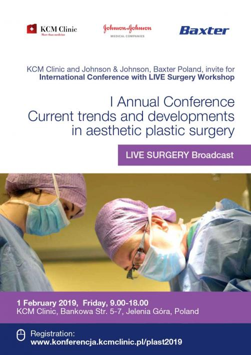 "I Annual Conference  ""Current trends and developments in Aesthetic Plastic Surgery"""